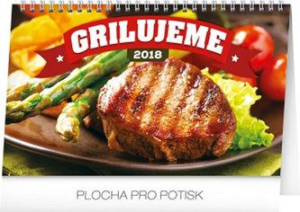 Kalendář stolní 2018 - Grilujeme, 23,1 x 14,5 cm - neuveden