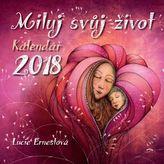 Kalendář 2018 - Miluj svůj život