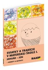 Sviatky a tradície v materskej škole I.