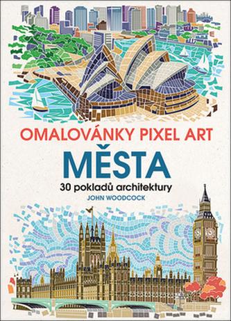 Omalovánky Pixel Art Města - 30 pokladů architektury