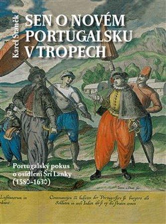 Sen o novém Portugalsku v tropech