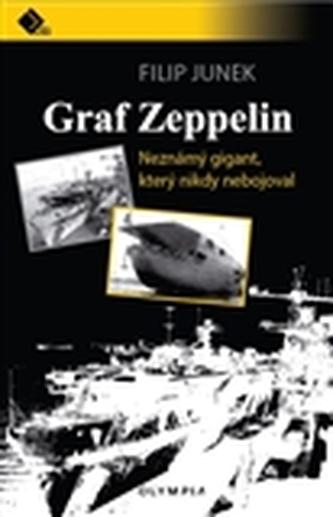 Graf Zeppelin - Neznámý gigant, který nikdy nebojoval