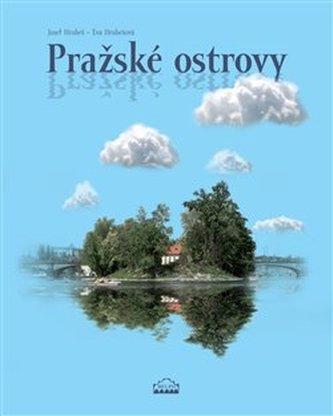Pražské ostrovy - Josef Hrubeš