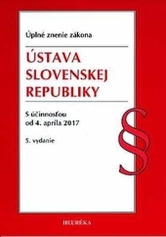 Ústava SR. Úzz, 5. vydanie, 2017