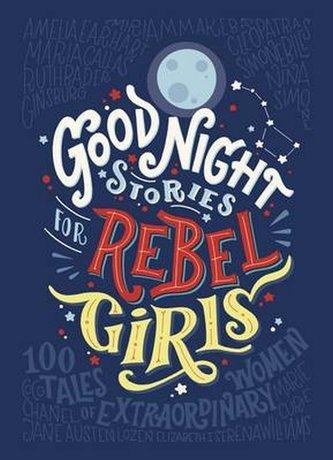 Good Night Stories for Rebel Girls - neuveden