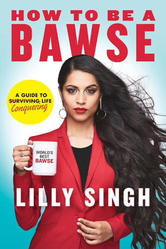 How to be a BAWSE : A Guide to Conquering