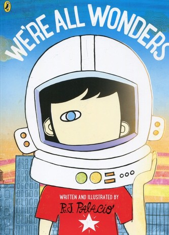 We´re All Wonders - R. J. Palacio