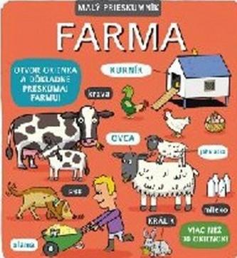 Malý prieskumník Farma