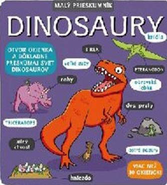Malý prieskumník Dinosaury