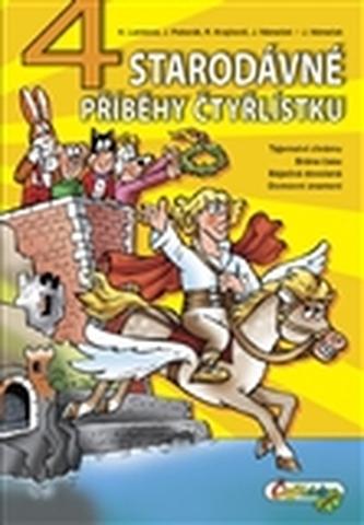 4 Starodávné příběhy Čtyřlístku - Hana Lamková