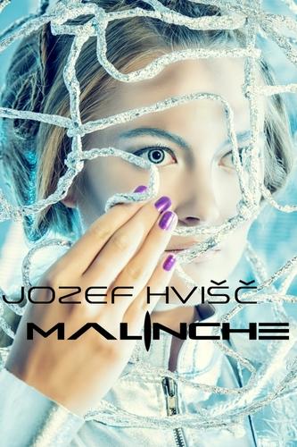 Malinche - Jozef Hvišč