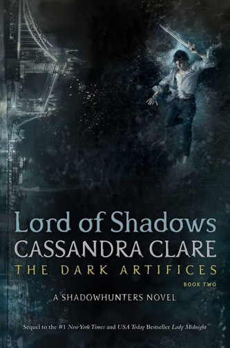 Lord of Shadows (The Dark Artifices 2) - Cassandra Clareová