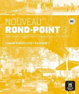 Nouveau Rond-Point  3 (B2) – Cahier d´activ. + CD