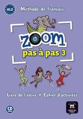 Zoom Pas a pas 1 (A1.2-A2.1) - L. de l´él. + Cah. + CD