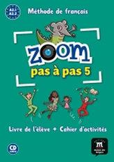 Zoom Pas a pas 1 (A2.2-A2.2) - L. de l´éleve + Cahier + CD