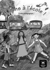 Allons a l´école! (A1) – Guide pédagogique