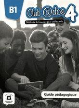 Club @dos 4 (B1.1) – Guide pédagogique