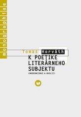 K poetike literárneho subjektu