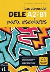 Las claves del nuevo DELE A1-B2 escolar + MP3 online