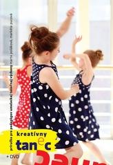 Kreatívny tanec pre deti a mládež+ DVD