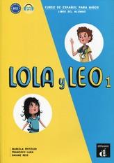Lola y Leo 1 (A1.1) – Libro del alumno + MP3 online