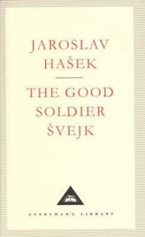 The Good Soldier Svejk (Everyman´S Library Classics)