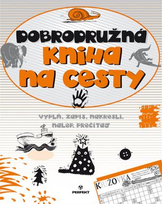 Dobrodružná kniha na cesty - Vítězslav Kolek