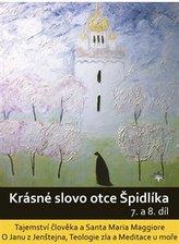 DVD-Krásné slovo otce Špidlíka – 7. a 8. díl