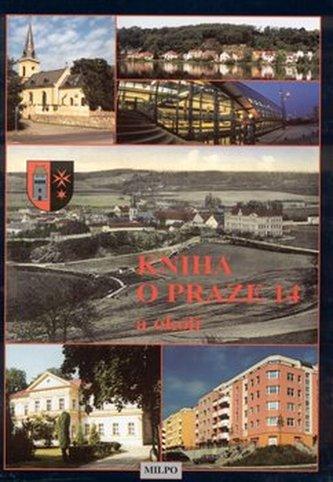 Kniha o Praze 14 a okolí - Karel a kol. Hudec