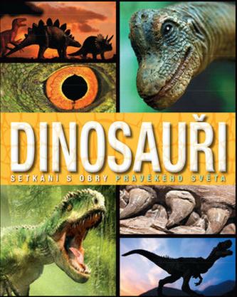 Dinosauři - Setkání s obry pravěkého světa - neuveden