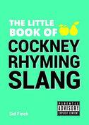 The Little Book of Cockney Rhyming Slang