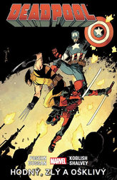 Deadpool - Hodný, zlý, ošklivý