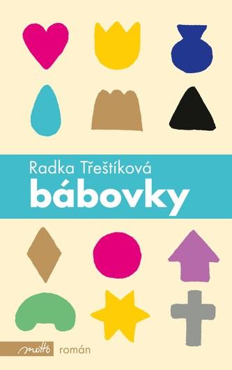 Bábovky (brož.) - Radka Třeštíková