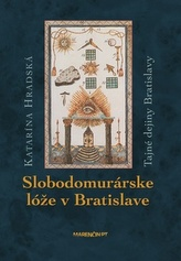 Slobodomurárske lóže v Bratislave