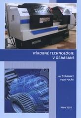 Výrobné technológie v obrábaní