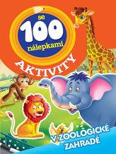 V zoologické zahradě - Aktivity se 100 nálepkami
