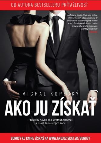 Ako ju získať - Michal Kopecký