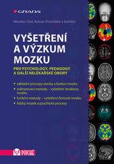 Vyšetření a výzkum mozku - Pro psychology, pedagogy a další nelékařské obory