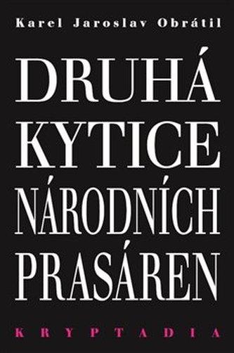 Druhá Kytice národních prasáren - Kryptadia II.