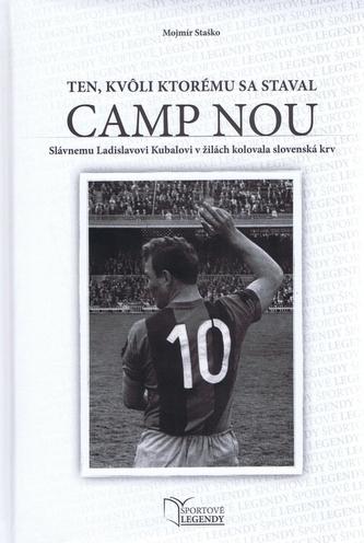 Ladislav Kubala - Ten, kvôli ktorému sa staval CAMP NOU