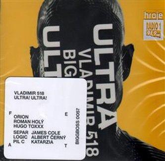 Ultra! Ultra! - Vladimír 518