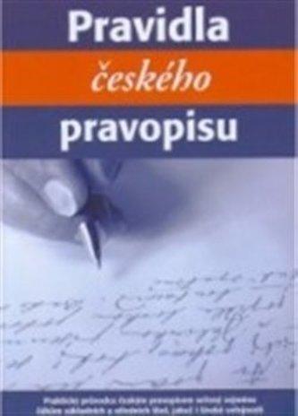 Pravidla českého pravopisu - Karel a kol. Hudec