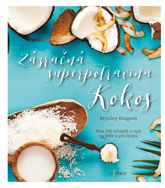 Zázračná superpotravina kokos