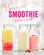 Barevné smoothie - Rychlé a zdravé