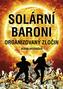 Solární baroni - Organizovaný zločin