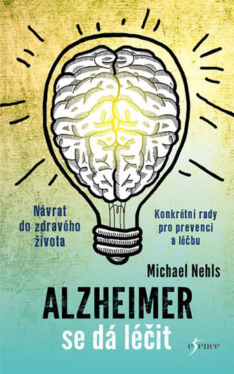 Alzheimer se dá léčit
