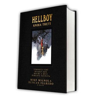 Hellboy: Pekelná knižnice kniha třetí