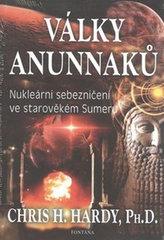 Války Anunnaků - Nukleární sebezničení ve starověkém sumeru