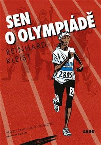 Sen o olympiádě - Reinhard Kleist