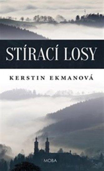 Stírací losy - Kerstin Ekman